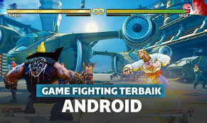 Game Fighting terbaik Android